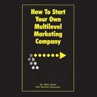 How To Start Your Own Multilevel Marketing Company